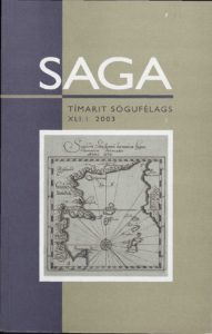 Saga: Tímarit Sögufélags 2003 XLI: I
